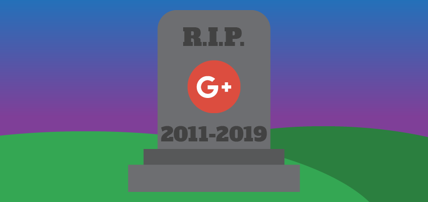 Google+ Accounts Closing in April 2019